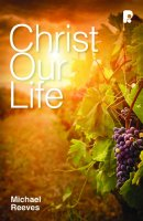 Christ Our Life