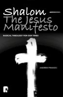 Shalom - The Jesus Manifesto