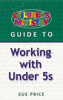 Children's Ministry Guide to Working with under 5's