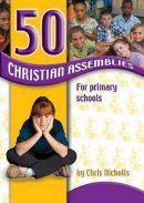 50 Christian Assemblies For Primary Scho