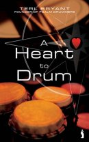 A Heart To Drum