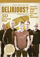 The Ultimate Delirious? Songbook