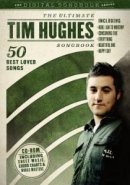 Ultimate Tim Hughes Songbook Cd Rom