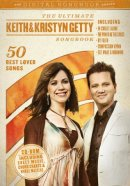 The Ultimate Keith & Kristyn Getty Songbook