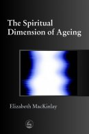 Spiritual Dimension of Ageing