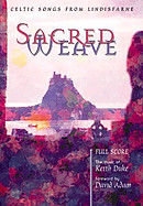 Sacred Weave Full Score Music Book
