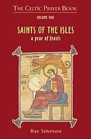 Celtic Prayer Book Volume 2: Saints Of The Isles