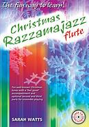 Christmas Razzamajazz: Flute