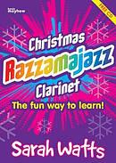 Christmas Razzamajazz Clarinet