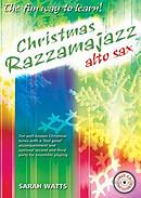 Christmas Razzamajazz Alto Sax
