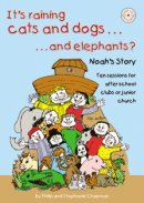 It's Raining Cats and Dogs . . . and Elephants?