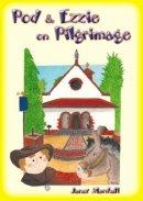 Pod & Ezzie on Pilgrimage