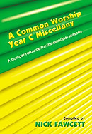 Common Worship Miscellany: Year C