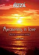 Awakening In Love: Vocal Score