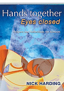 Hands Together Eyes Closed: Prayers and Reflections for Schools