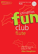Christmas Fun Club for Flute: Grade 0-1