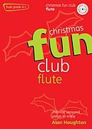 Christmas Fun Club for Flute: Grade 0-1