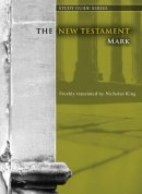 New Testament Study Guides - Mark