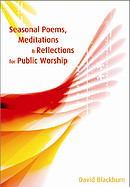 Seasonal Poems, Meditations and Reflections for Public Worship
