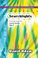 Searchlights Year C Intercessions
