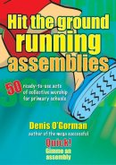 Hit the Ground Running Assemblies