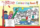 My Bible Colouring Book Vol 4 Pb