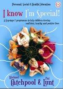 I Know I'm Special!