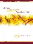 Ultimate Easy-to-play Piano Collection