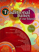 Tradtional Tunes of Our Islands - Flute