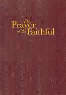Prayer Of The Faithful Priest And Reader's Edition