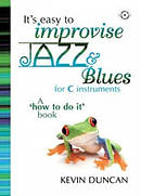 It's Easy To Improvise Jazz & Blues - C Instruments