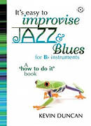 It's Easy To Improvise Jazz & Blues - Bb Instruments