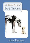 Little Book Of Dog Prayers