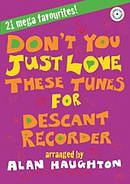 Don't You Just Love These Tunes - Descants for Recorder