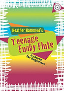 Teenage Funky Flute Student Book 1