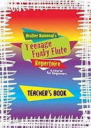 Teenage Funky Flute Repertoire - Book 1 Teacher