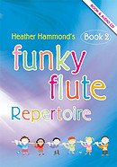 Funky Flute Repertoire: Student Book 2