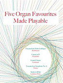 Five Organ Favourites Made Playable