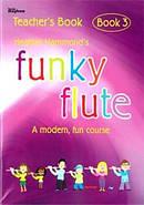 Funky Flute 3 - Teacher