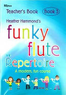 Funky Flute Repertoire - Book 3 Teacher