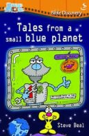 Tales From A Small Blue Planet