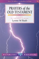 Lifebuilder Bible Study: Prayers Of The Old Testament