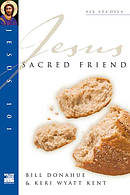 Jesus 101: Sacred friend
