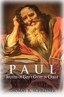 Paul, Apostle Of Gods Glory In Christ