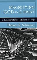 Magnifying God in Christ