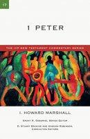 1 Peter: IVP New Testament Commentaries