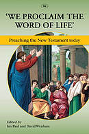 'We Proclaim the Word of Life'