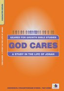 God Cares: Study in the Life of Jonah