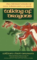 Talking of Dragons: The Children's Books of J.R.R. Tolkien and C.S. Lewis