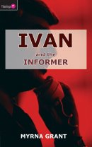 Ivan and the Informer